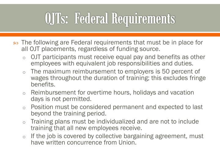 OJTs:  Federal Requirements