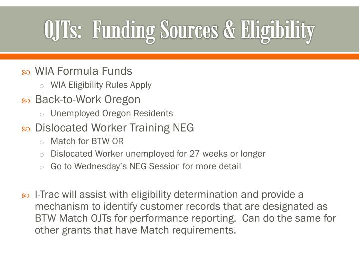 Ojts funding sources eligibility