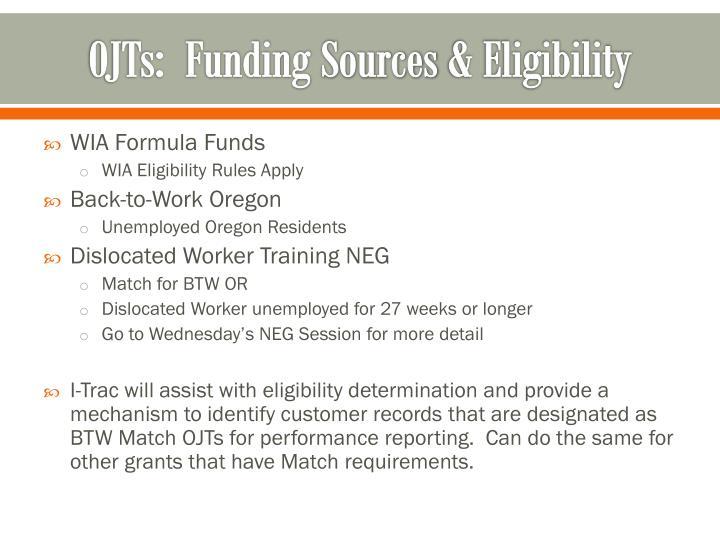 OJTs:  Funding