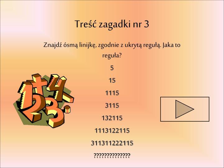 Treść zagadki nr 3