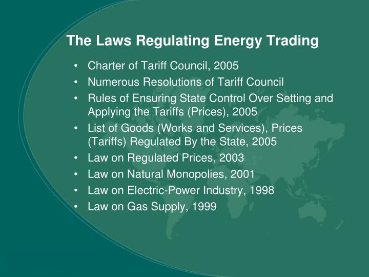 The Laws Regulating Energy Trading