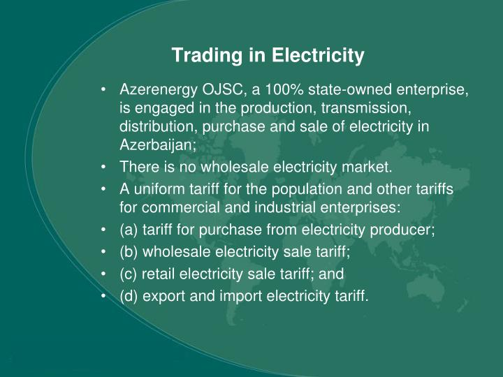 Trading in Electricity