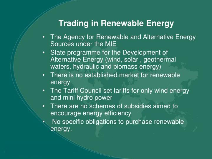 Trading in Renewable Energy