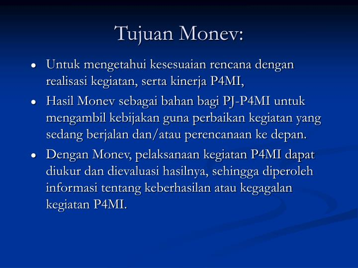 Tujuan Monev: