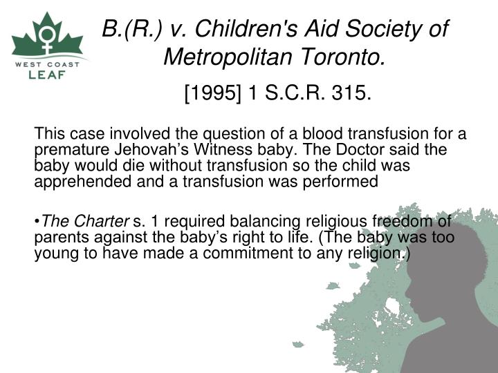 B.(R.) v. Children's Aid Society of Metropolitan Toronto.