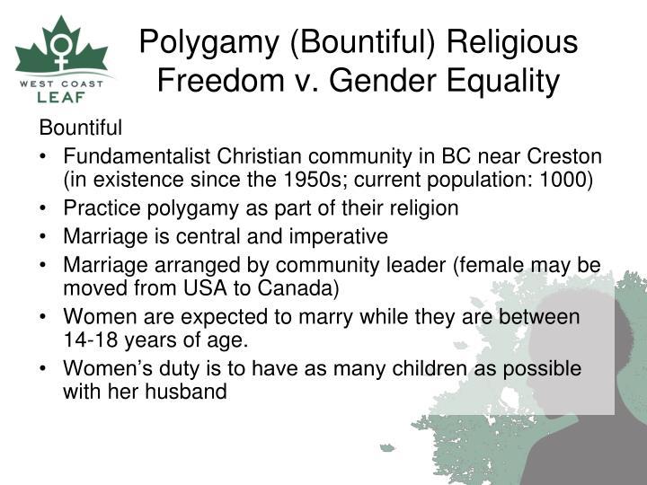 Polygamy (Bountiful) Religious Freedom v. Gender Equality