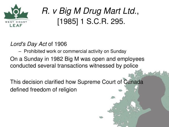 R. v Big M Drug Mart Ltd.