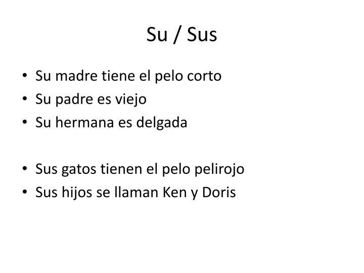Su / Sus