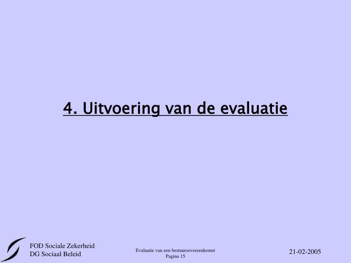4. Uitvoering van de evaluatie