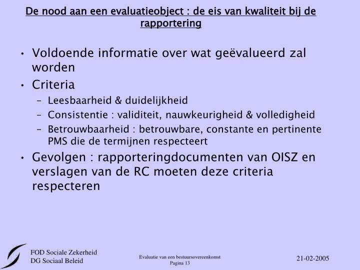 De nood aan een evaluatieobject : de eis van kwaliteit bij de rapportering