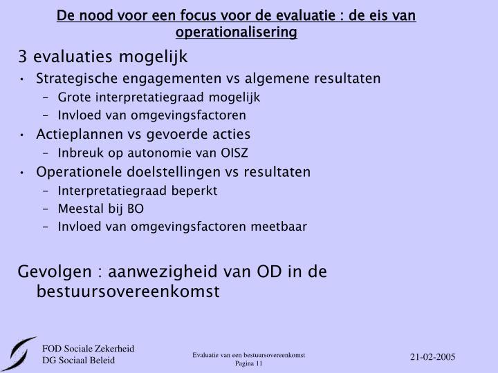 De nood voor een focus voor de evaluatie : de eis van operationalisering