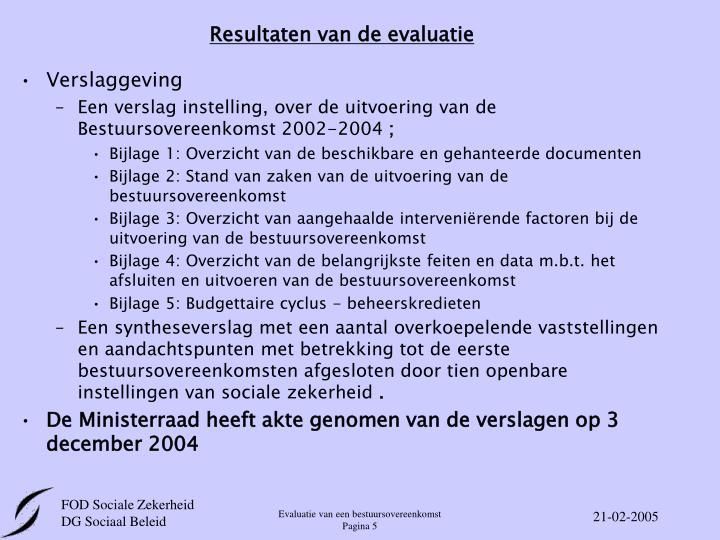 Resultaten van de evaluatie