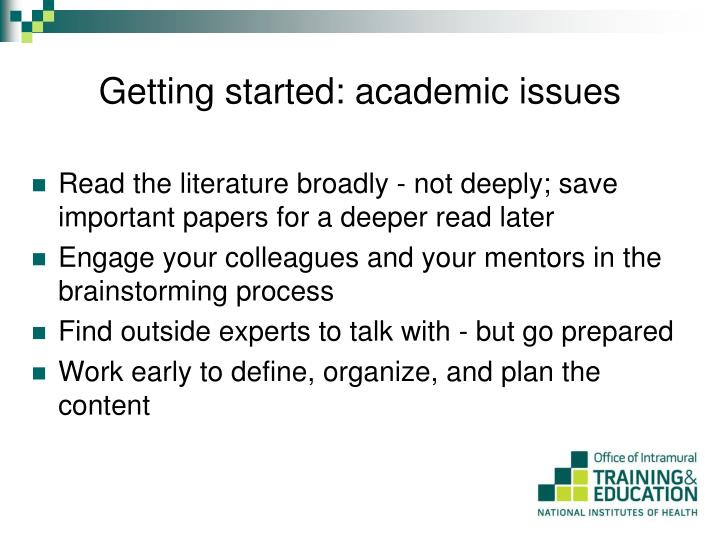 Getting started: academic issues