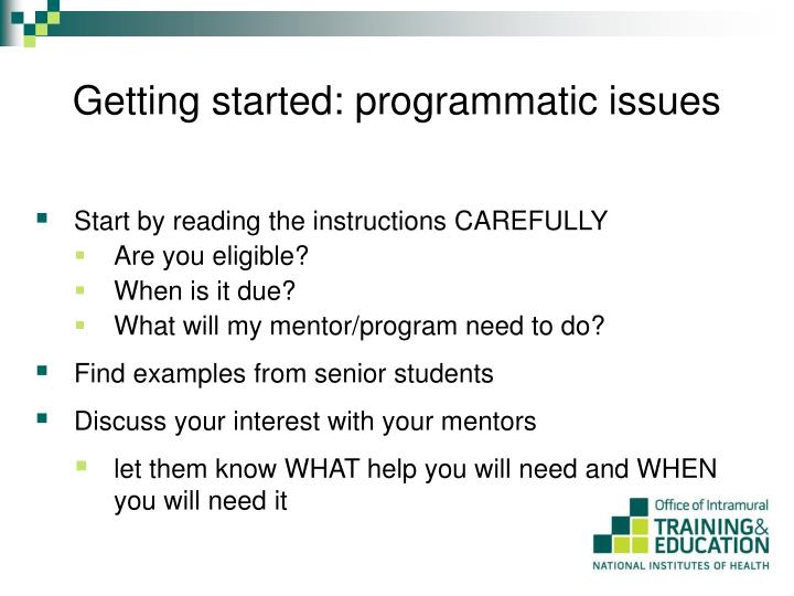 Getting started: programmatic issues