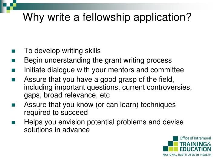 Why write a fellowship application?