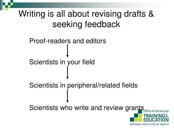 Writing is all about revising drafts & seeking feedback