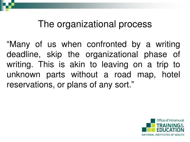 The organizational process