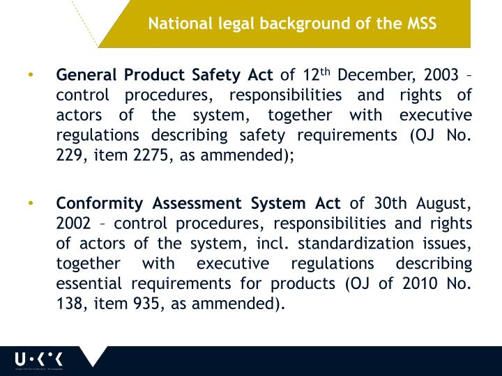National legal background of the MSS