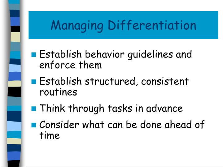 Managing Differentiation