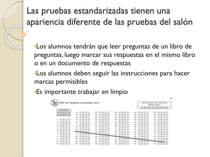 Las pruebas estandarizadas tienen una apariencia diferente de las pruebas del salón
