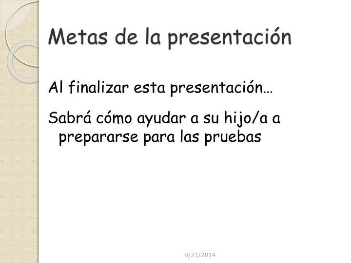 Metas de la presentación