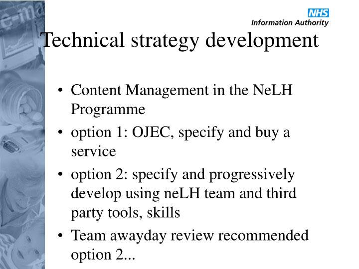 Technical strategy development