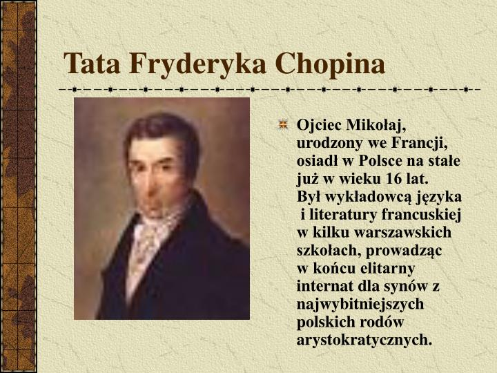 Tata Fryderyka Chopina