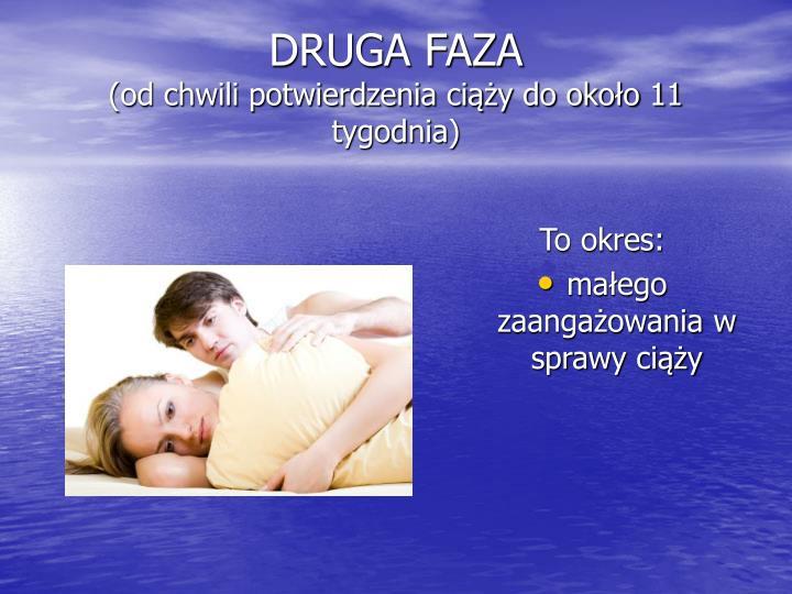 DRUGA FAZA