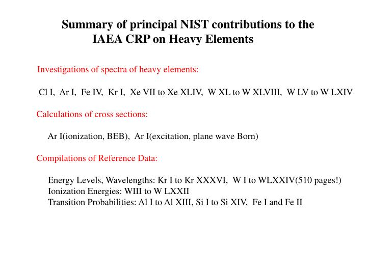 Summary of principal NIST contributions to the