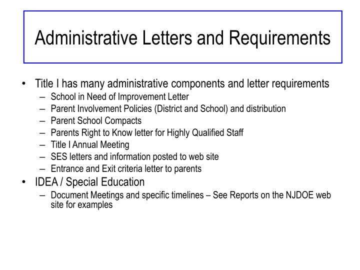 Administrative Letters and Requirements