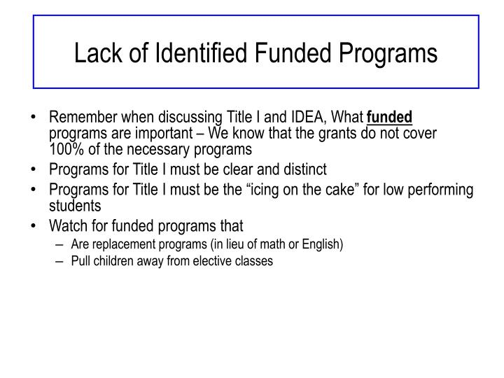 Lack of Identified Funded Programs