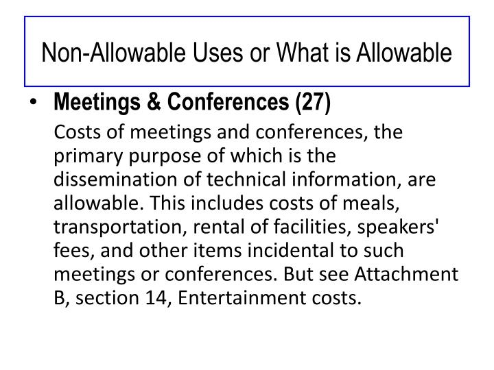 Non-Allowable Uses or What is Allowable