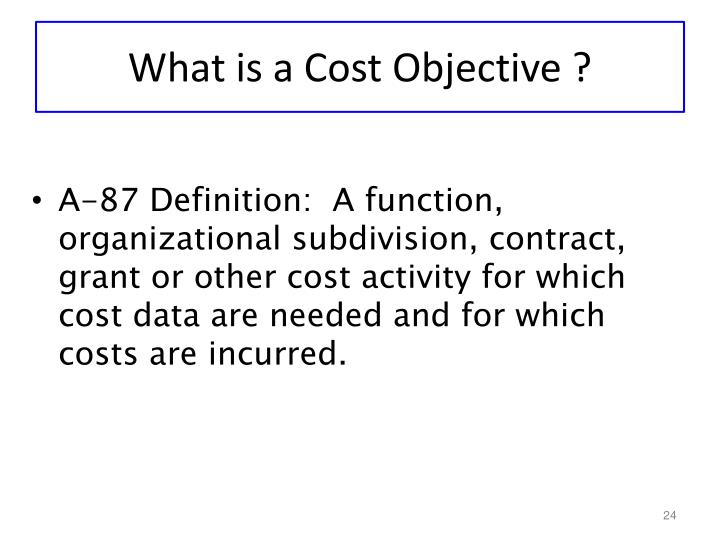 What is a Cost Objective ?