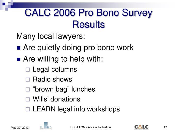 CALC 2006 Pro Bono Survey Results