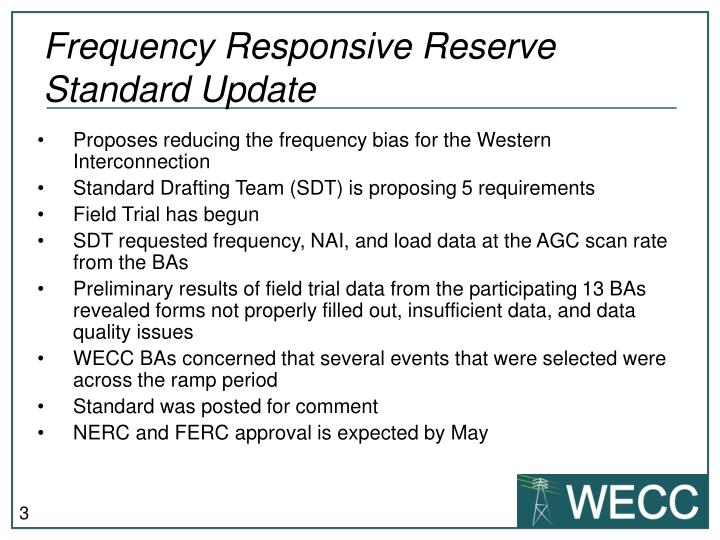 Frequency responsive reserve standard update