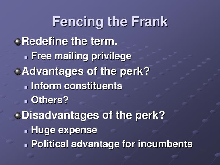 Fencing the Frank