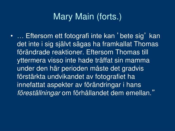 Mary Main (forts.)