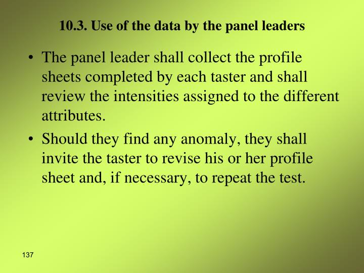 10.3. Use of the data by the panel leaders