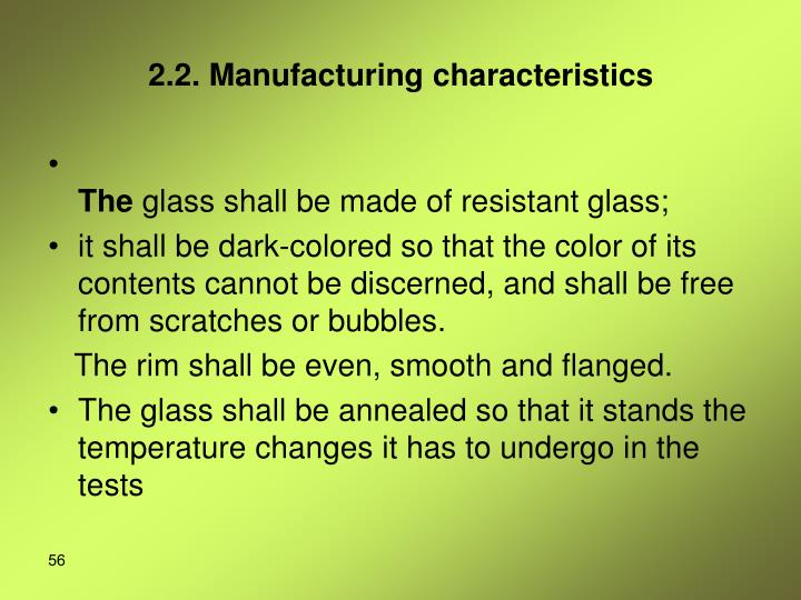 2.2. Manufacturing characteristics