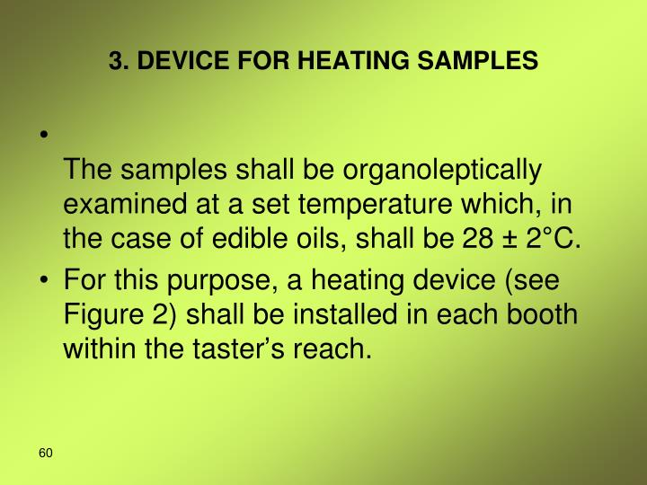 3. DEVICE FOR HEATING SAMPLES