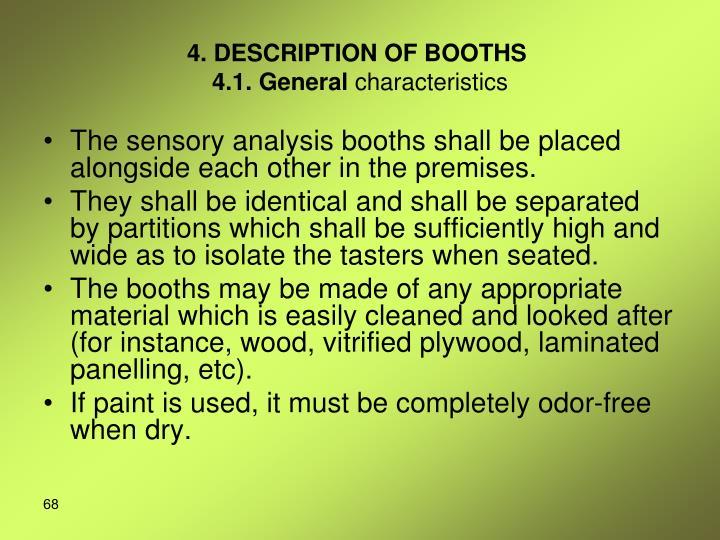 4. DESCRIPTION OF BOOTHS