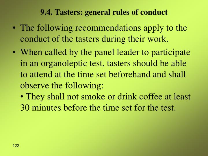 9.4. Tasters: general rules of conduct