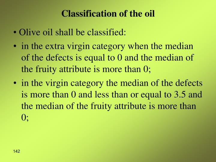 Classification of the oil