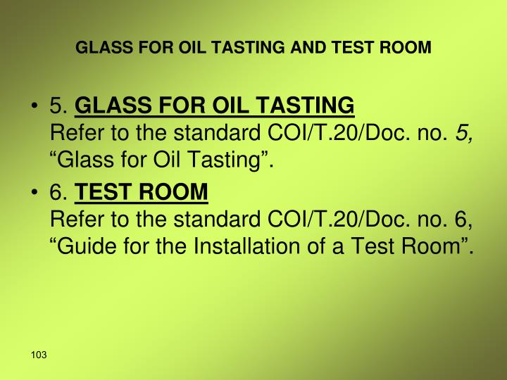 GLASS FOR OIL TASTING AND TEST ROOM