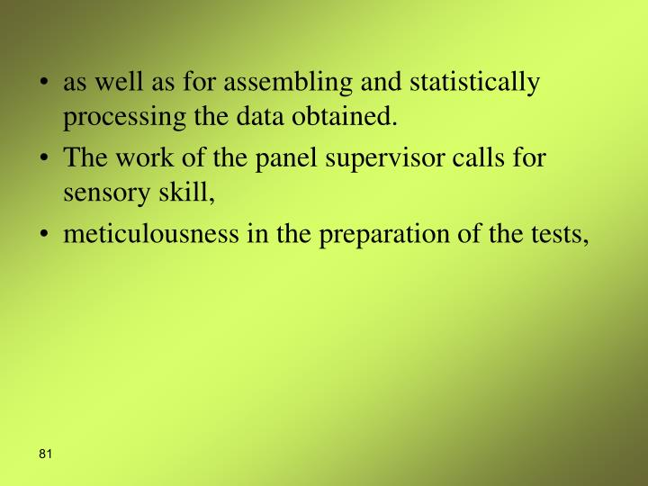 as well as for assembling and statistically processing the data obtained.