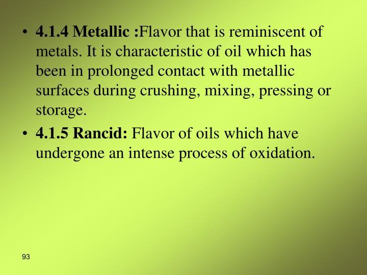 4.1.4 Metallic :