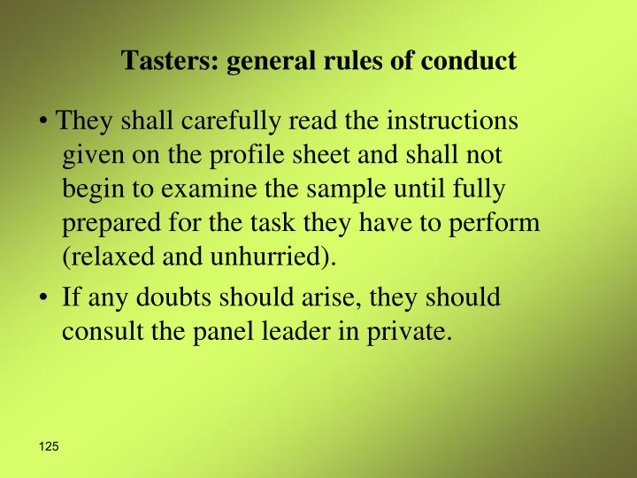 Tasters: general rules of conduct