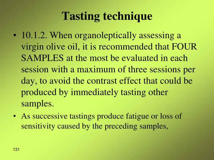 Tasting technique