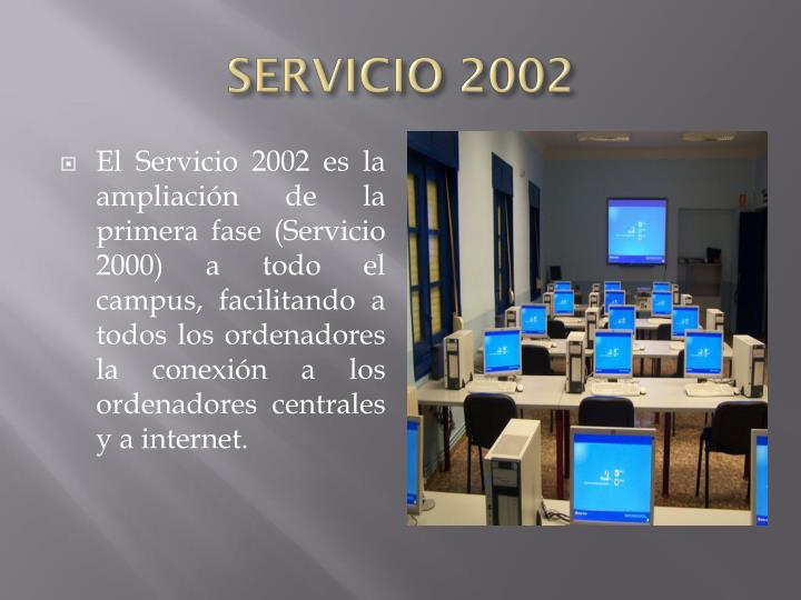 SERVICIO 2002