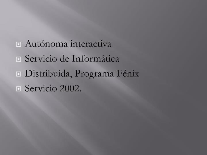 Autónoma interactiva